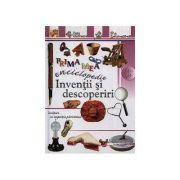 Prima mea enciclopedie - Inventii si descoperiri