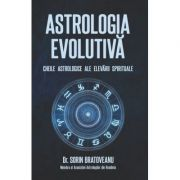 Astrologia evolutiva | Cheile astrologice ale elevarii spirituale