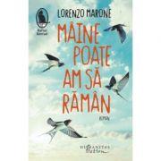 Maine poate am sa raman - Lorenzo Marone