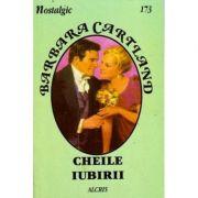 Cheile iubirii - Barbara Cartland