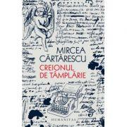 Creionul de tamplarie - Mircea Cartarescu