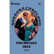 Frumoasa Iris - Barbara Cartland