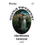 Frumoasa Venetie - Diana Ponsonby