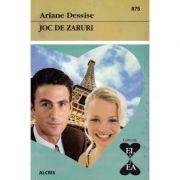 Joc de zaruri - Ariane Dessise