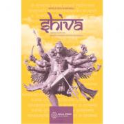 Shiva. Legenda marelui zeu, povestiri si invataturi din Shiva Mahapurana - Mataji Devi Vanamali