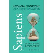 Sapiens | Cele mai recente descoperiri - Silvana Condemi