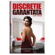 Discretie garantata vol. 2 - Alex Turner