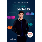 Intalnire perfecta - Steve Bloom