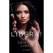 Libera! - Cristina Lincu