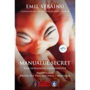 Manualul secret | Rase inteligente - Emil Strainu