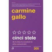 Cinci stele   De la bine la excelent in arta comunicarii - Carmine Gallo