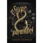 Sarpe si porumbel - Shelby Mahurin