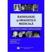 Radiologie si imagistica medicala | Curs pentru studenti si medici rezidenti