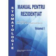 Manual Rezidentiat | Stomatologie (vol. 1) - Prof. Dr. Ecaterina Ionescu