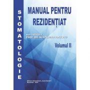 Manual pentru Rezidentiat | Stomatologie (vol. 2) - Prof. Dr. Ecaterina Ionescu