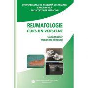 Reumatologie | Curs universitar - Ruxandra Ionescu