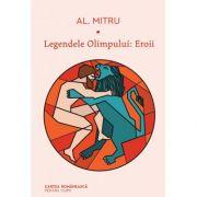 Legendele Olimpului (vol. 2) | Eroii - Alexandru Mitru