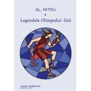 Legendele Olimpului (vol. 1) | Zeii - Alexandru Mitru