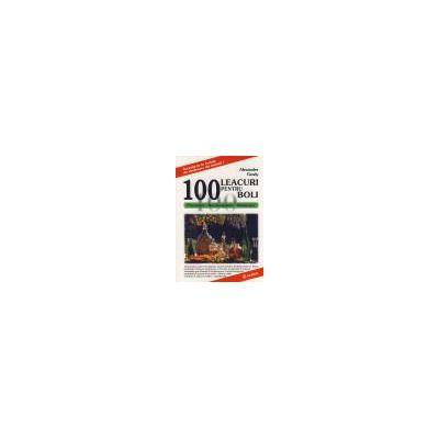 100 De Leacuri Pentru 100 de boli
