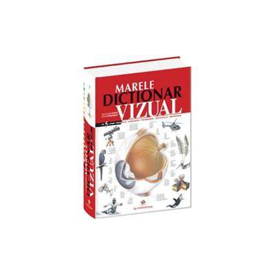Marele dicţionar vizual în 5 limbi (româna-engleza-franceza-spaniola-germana)