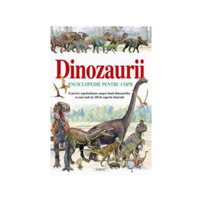Dinozaurii - enciclopedie pentru copii