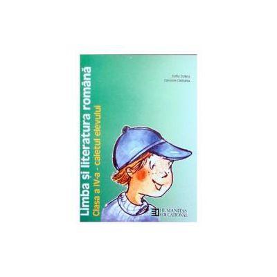 Limba şi literatura română. Caietul elevului de clasa a IV-a