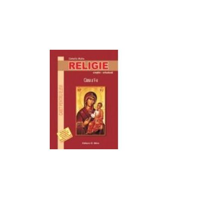 Religie. Caiet pentru elevi. Clasa a V a