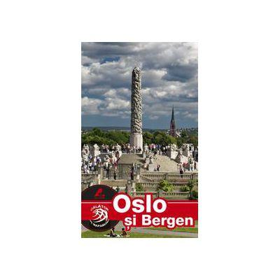 Oslo si Bergen - Ghid turistic