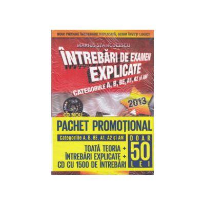 Pachet promotional: Intrebari de examen explicate 2013 cu CD + Noul cod rutier pe intelesul tuturor 2013