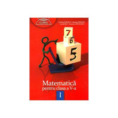 Clubul matematicienilor - Matematica pentru clasa a V-a - Semestrul I