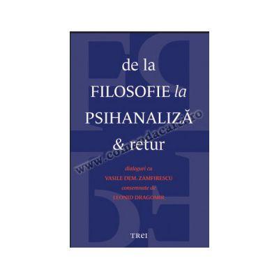 De la filosofie la psihanaliză şi retur