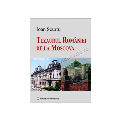 Tezaurul României de la Moscova