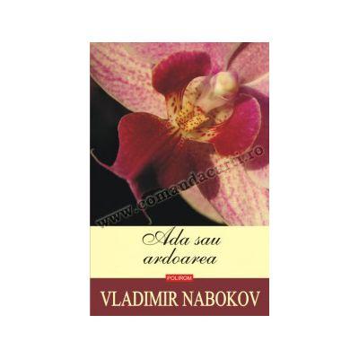 Ada sau ardoarea. Editia 2014 • Vladimir Nabokov