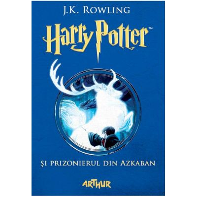 Harry Potter și prizonierul din Azkaban(vol. 3)-J. K. Rowling