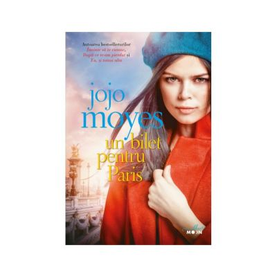 Un bilet pentru Paris-Jojo Moyes