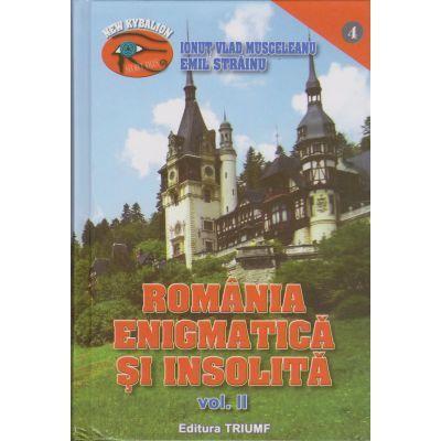 Romania enigmatica si insolita(vol. II)-Emil Strainu