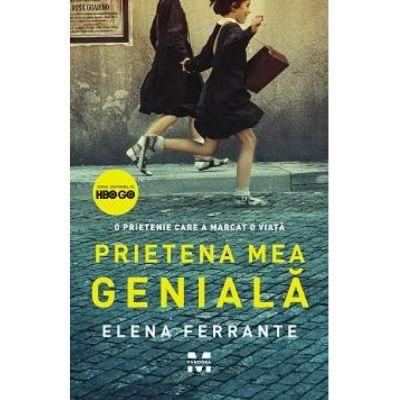 Prietena mea geniala-Elena Ferrante