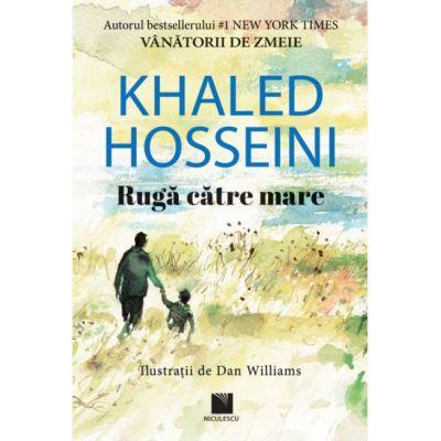 Ruga catre mare-Khaled Hosseini