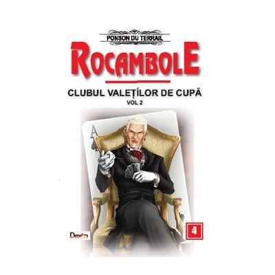 Rocambole 4 Clubul valetilor de cupa(vol. 2)-Ponson du Terrail