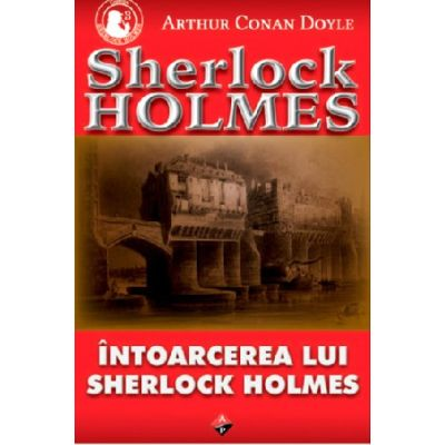 Intoarcerea lui Sherlock Holmes-Arthur C. Doyle