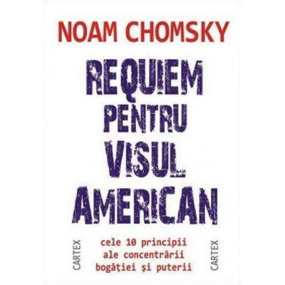 Requiem pentru visul american-Noam Chomsky
