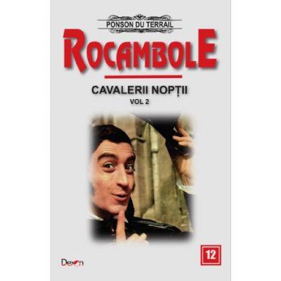 Rocambole vol. 12 Ultima aparitie a lui Rocambole-Ponson du Terrail