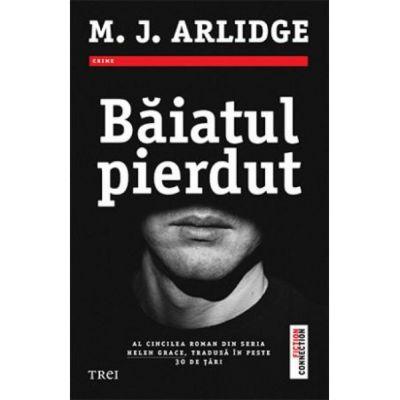Baiatul pierdut-M. J. Arlidge