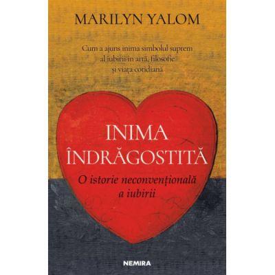 Inima indragostita-Marilyn Yalom
