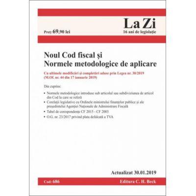 NCF (Noul Cod Fiscal) + Normele metodologice de aplicare (Cod 686 - 30 Ianuarie 2019)