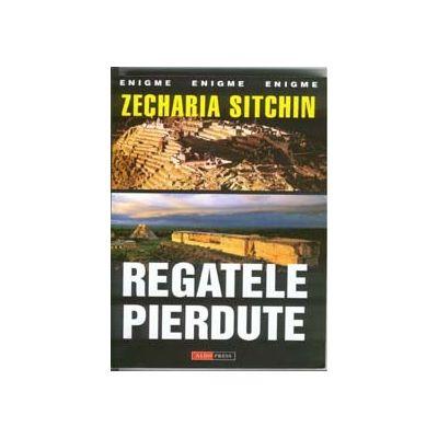 Regatele pierdute-Zecharia Sitchin