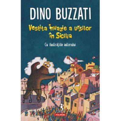 Vestita invazie a ursilor in Sicilia-Dino Buzzati