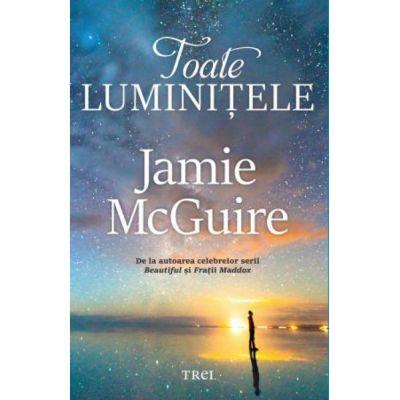 Toate luminitele-Jamie McGuire