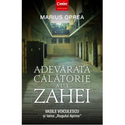 Adevarata Calatorie a lui Zahei-Marius Oprea