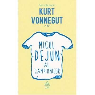 Micul dejun al campionilor-Kurt Vonnegut